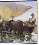Boat Returning From A Fishing Trip Joaquin Sorolla Y Bastida Wood Print