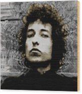 Bob Dylan 4 Wood Print