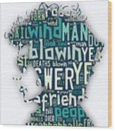 Bob Dylan Blowin In The Wind Wood Print