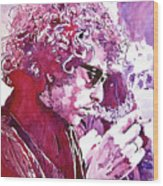 Bob Dylan Wood Print by David Lloyd Glover