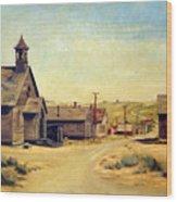 Bodie California Wood Print by Evelyne Boynton Grierson