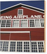 Boeing Airplane Hanger Number One Wood Print