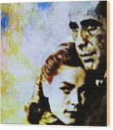 Bogie and Bacall Wood Print