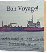 Bon Voyage Greeting Card - Enjoy Your Cruise Wood Print