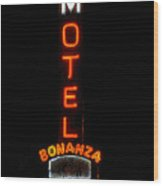 Bonanza Lodge Motel Wood Print