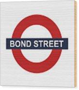 Bond Street Wood Print