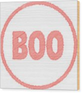 Boo Rubber Stamp Wood Print