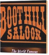 Boot Hill Saloon Sign Wood Print