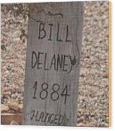Boot Hill, Tombstone, Az Wood Print