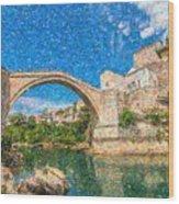 Bosnia Mostar Herzegovina Europe Travel Landmark Wood Print