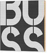 Boss-1 Wood Print