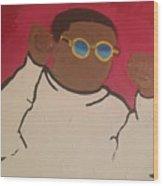 Boss Ya Life Up Wood Print
