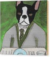 Boston Terrier At A Formal Dinner Wood Print