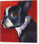 Boston Terrier Dog Portrait 2 Wood Print by Svetlana Novikova