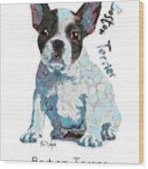 Boston Terrier Pop Art Wood Print