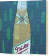 Bottle Of Miller Beer Wood Print