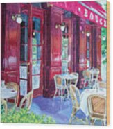 Bouchon Restaurant Outside Dining Wood Print