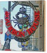 Bourbon House Signage Wood Print