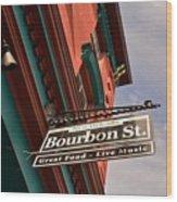 Bourbon Street Sign Wood Print