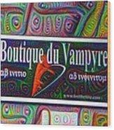 Boutique Du Vampyre -  New Orleans Wood Print