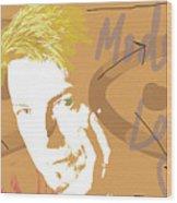 Bowie Modern Love  Wood Print