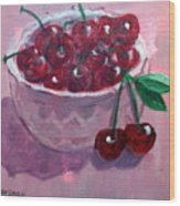 Bowl Of Cherries Wood Print