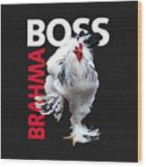 Brahma Boss II T-shirt Print Wood Print