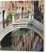 Bridge And Reflection Venice, Italy Wood Print