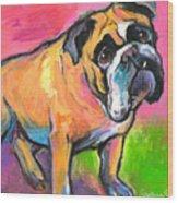 Bright Bulldog Portrait Painting  Wood Print