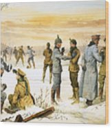 British And German Soldiers Hold A Christmas Truce During The Great War Wood Print