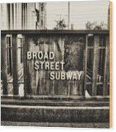 Broad Street Subway - Philadelphia Wood Print