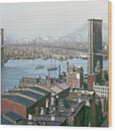 Brooklyn Bridge Circa 1904 Wood Print