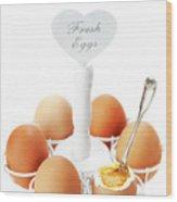 Brown Soft Boiled Eggs  Wood Print