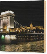 Chain Bridge And  Buda Castle  Wood Print