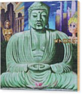 Buddha In The Metropolis Wood Print