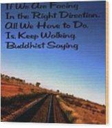 Buddhist Proverb Wood Print