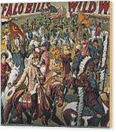 Buffalo Bill: Poster, 1908 Wood Print