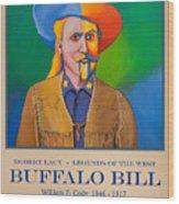 Buffalo Bill Poster Wood Print