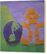 Bullion Supports The World Wood Print