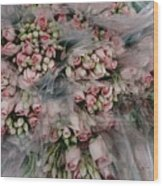 Bundles Of Pink Roses Are Gathered Wood Print