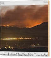 Burning Foothills Above Boulder Fourmile Wildfire Panorama Poster Wood Print