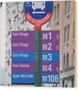 Bus Stop Sign In New York City Wood Print