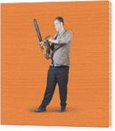 Businessman Holding Portable Chainsaw Wood Print