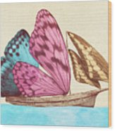 Butterfly Ship Wood Print