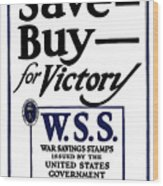Buy For Victory Wood Print