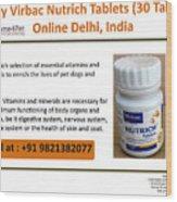 Buy Virbac Nutrich Tablets Online, Delhi, India Wood Print