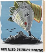Buy War Savings Bonds Wood Print