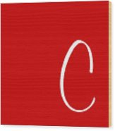 C In White Simple Script Wood Print