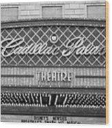 Cadillac Palace Wood Print