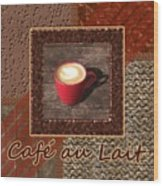 Cafe Au Lait - Coffee Art - Red Wood Print